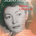 Szabó Magda: Nekem a titok kell