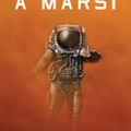 Andy Weir:  A marsi