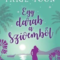 Paige Toon: Egy darab a szívemből