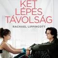 Rachael Lippincott: Két lépés távolság