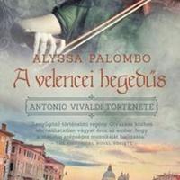 Alyssa Palombo: A velencei hegedűs