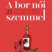 Sztanev Bertalan: A bor női szemmel