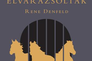 Rene Denfeld: Az elvarázsoltak