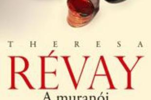 Theresa Révay: A muranói üvegműves lánya
