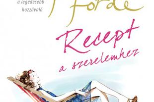 Katie Fforde: Recept a szerelemhez