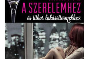 Dana Bate: Iránytű a szerelemhez és titkos lakáséttermekhez