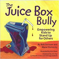 The Juice Box Bully: Empowering Kids To Stand Up For Others Mobi Download Book