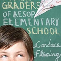 The Fabled Fourth Graders Of Aesop Elementary School Candace Fleming