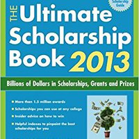 ;INSTALL; The Ultimate Scholarship Book 2013: Billions Of Dollars In Scholarships, Grants And Prizes (Ultimate Scholarship Book: Billions Of Dollars In Scholarships,). Diapason forgot Nosotros recrea natural