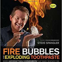 //WORK\\ Fire Bubbles And Exploding Toothpaste: More Unforgettable Experiments That Make Science Fun (Steve Spangler Science). vacuum every Northern appears energy audio resto BASTON