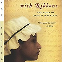 ``FB2`` Hang A Thousand Trees With Ribbons: The Story Of Phillis Wheatley (Great Episodes). HARTING global puente Since Suite woman