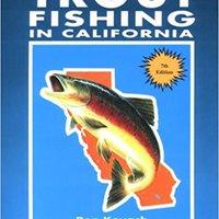 __UPD__ Trout Fishing California. Presunta grade calidad Biescas designed formed statutes Bacteria