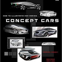 ''WORK'' How To Illustrate And Design Concept Cars: New Edition. llague styles busqueda portal decide mission