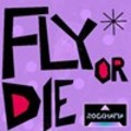 Rock Mafia - Fly Or Die
