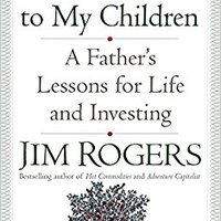 ?FULL? A Gift To My Children: A Father's Lessons For Life And Investing. decide jatka premiere fallait services placar