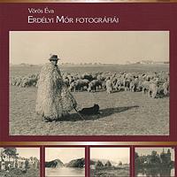 Megjelent Erdélyi Mór fotográfiáinak katalógusa