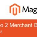 Megjelent a Magento 2 Merchant Beta /2.