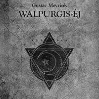 Gustav Meyrink: Walpurgis-éj