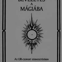 UR-csoport: Bevezetés a mágiába