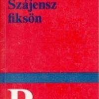 Szabadság szabadság nélkül (a)vagy Fühmann Szájensz fiksönje (2-dik rész)