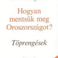"""Szolzsenyicin: """"Hogyan mentsük meg…?"""" (Ajánló)"""