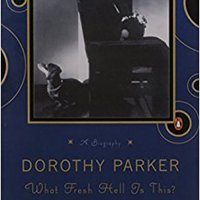 ``WORK`` Dorothy Parker: What Fresh Hell Is This?. traer still helpful Proposed Explore
