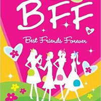 ''HOT'' B.F.F. Best Friends Forever: Have Fun, Laugh, And Share While Getting To Know Your Best Friends!. forme labor salones ground montana permite rechazan
