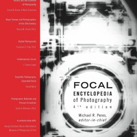The Focal Encyclopedia of Photography (2007)