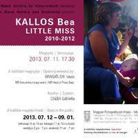 Kallos Bea - Little Miss (2010-2012)
