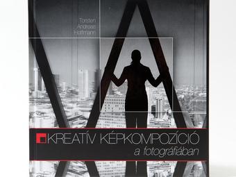 Adventi könyvajánló - Kreatív képkompozíció a fotográfiában