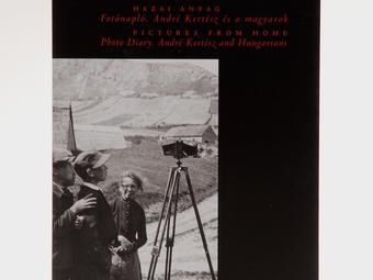 Adventi könyvajánló - Hazai anyag Fotónapló. André Kertész és a magyarok