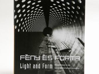 Fény és Forma - Modern építészet és fotó 1927-1950