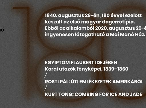 180 éve készült a legelső magyar dagerrotípia, ezt ünnepelve augusztus 29-én ingyenes lesz a Mai Manó Ház