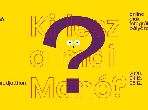 Ki lesz a mai Manó? - online diák fotográfiai pályázat