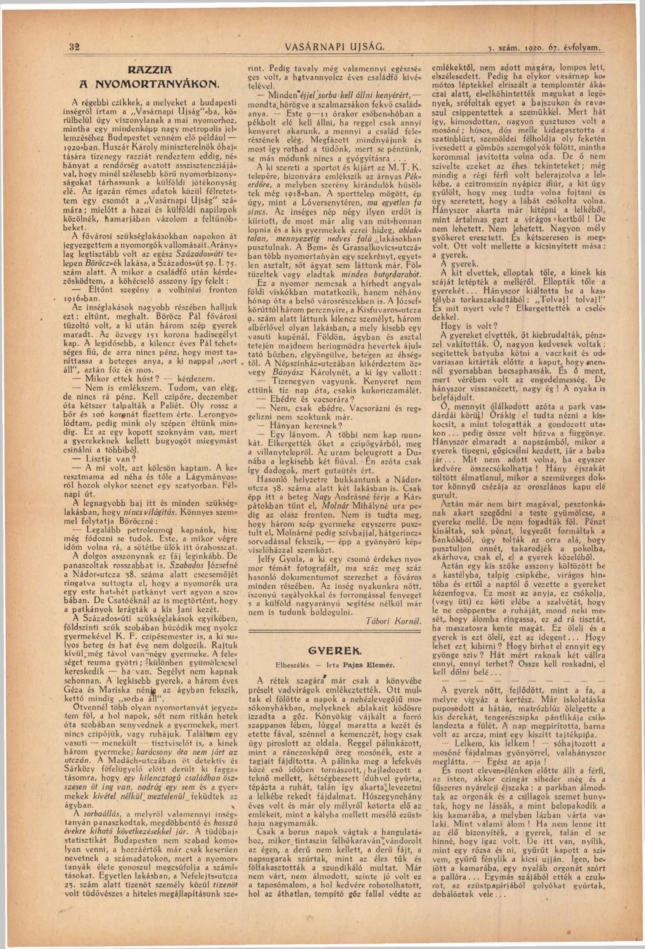 Tábori Kornél: Razzia a nyomortanyákon<br />Vasárnapi Ujság, 3. szám. 1920. 67. évfolyam. 32. oldal<br />adtplus.arcanum.hu