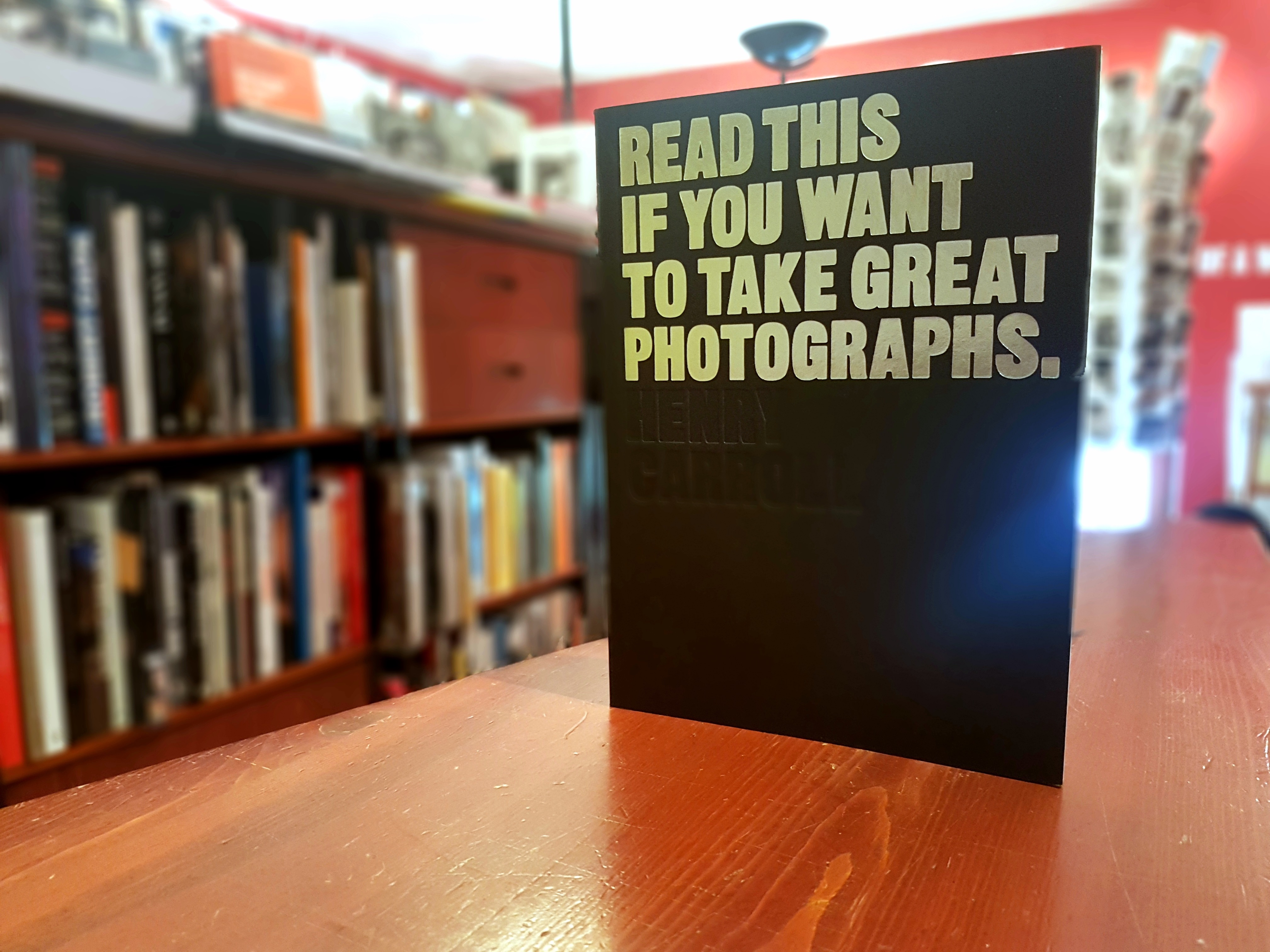 Read This. If You Want to Take Great Photographs