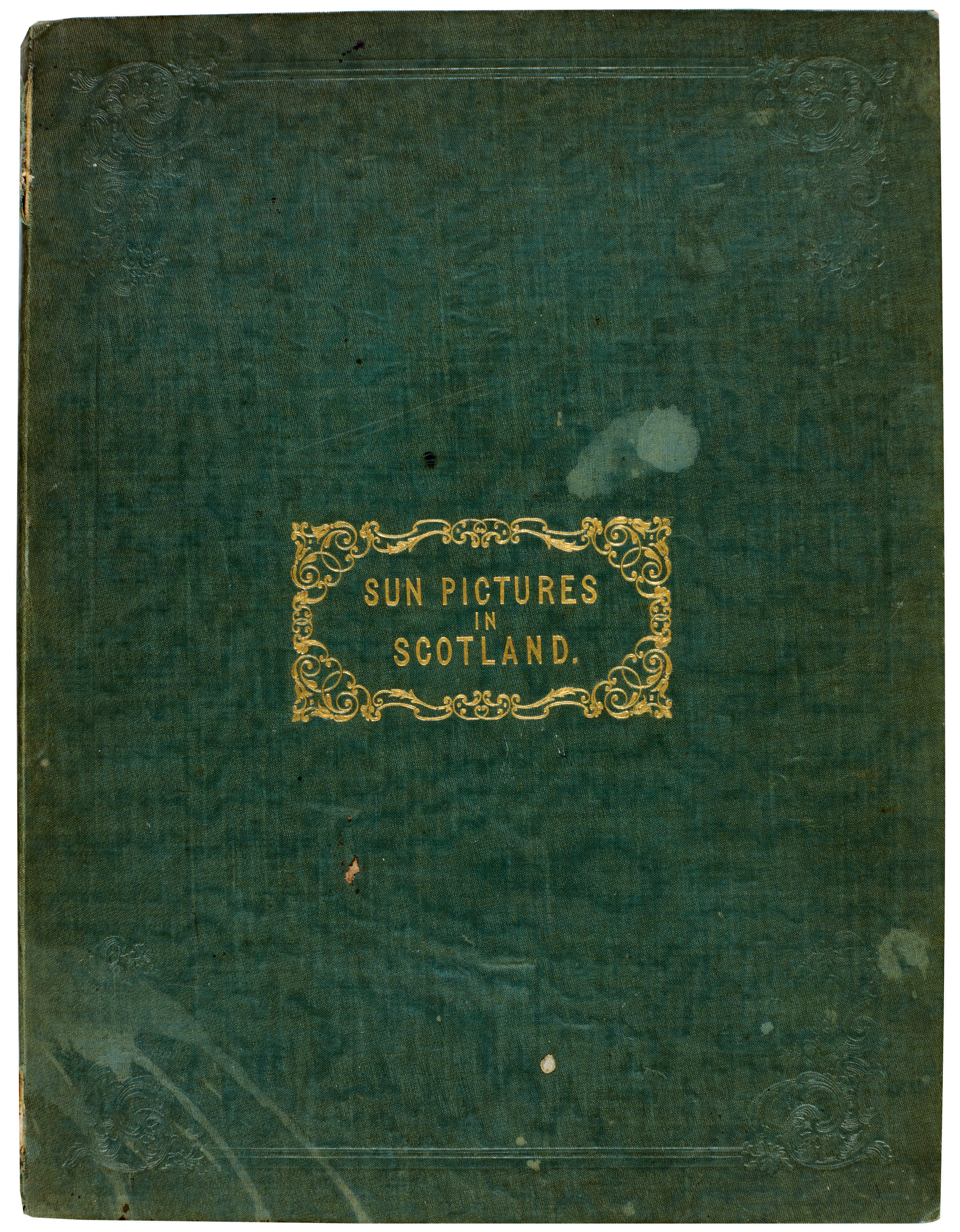 cover of Sun Pictures in Scotland<br />William Henry Fox Talbot Archive<br />Courtesy of Sotheby's