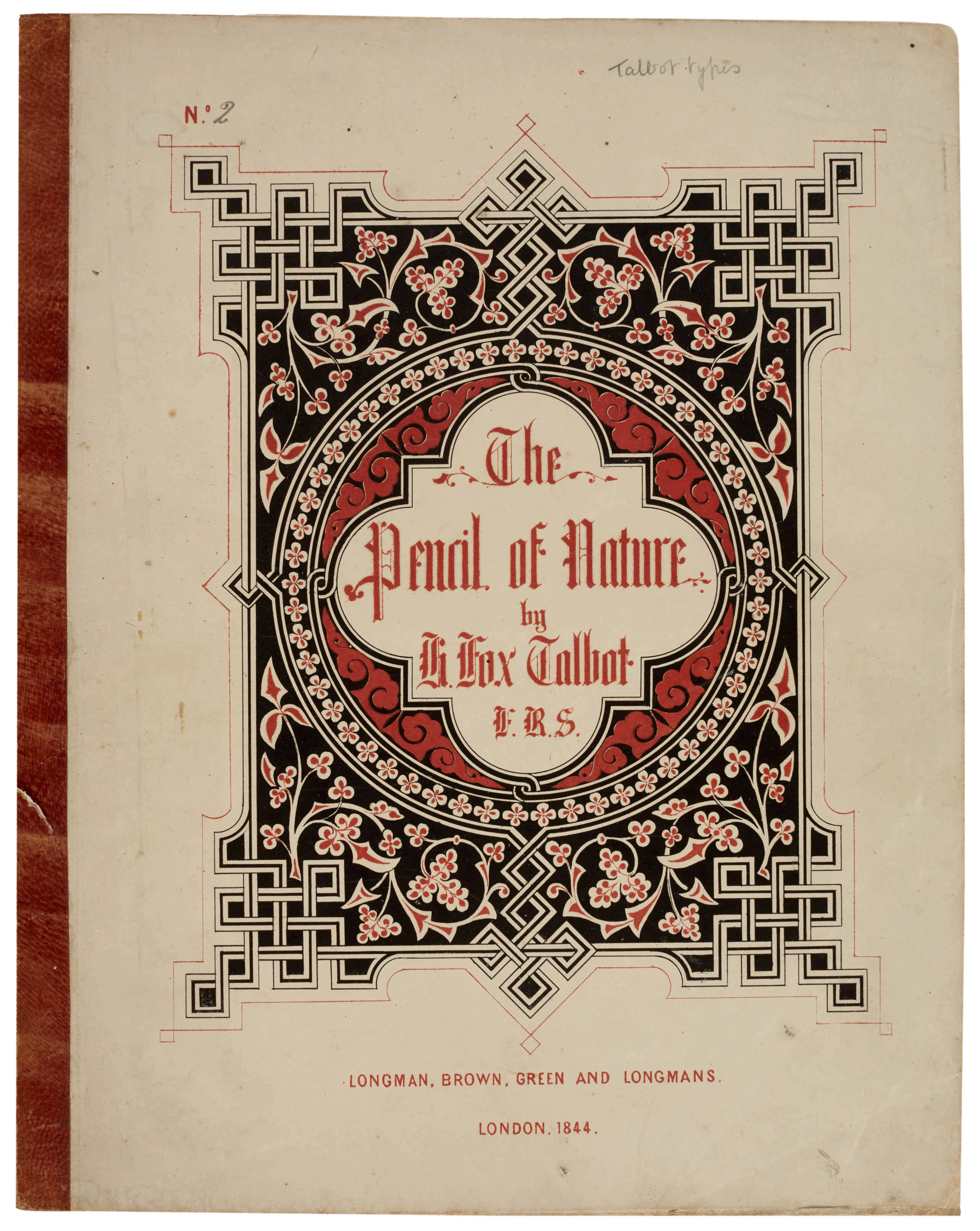 cover of The Pencil of Nature<br />William Henry Fox Talbot Archive<br />Courtesy of Sotheby's