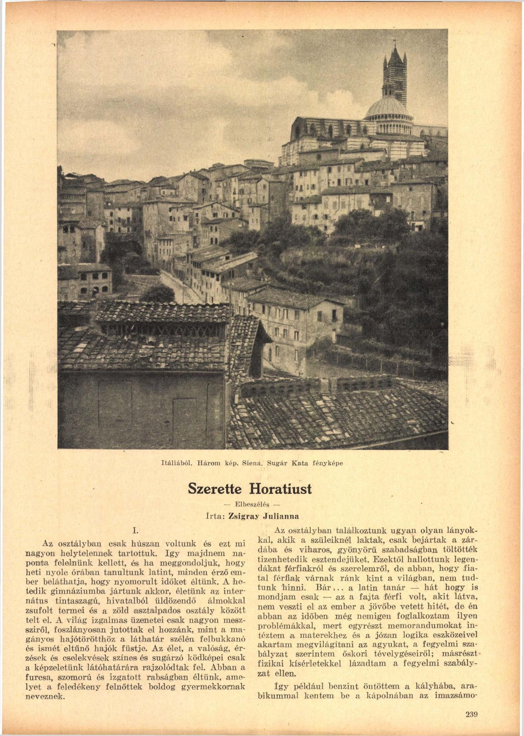 Fotó: Sugár Kata: Siena<br />Megjelent: Új Idők, 1941. 2.<br />Forrás: adtplus.arcanum.hu
