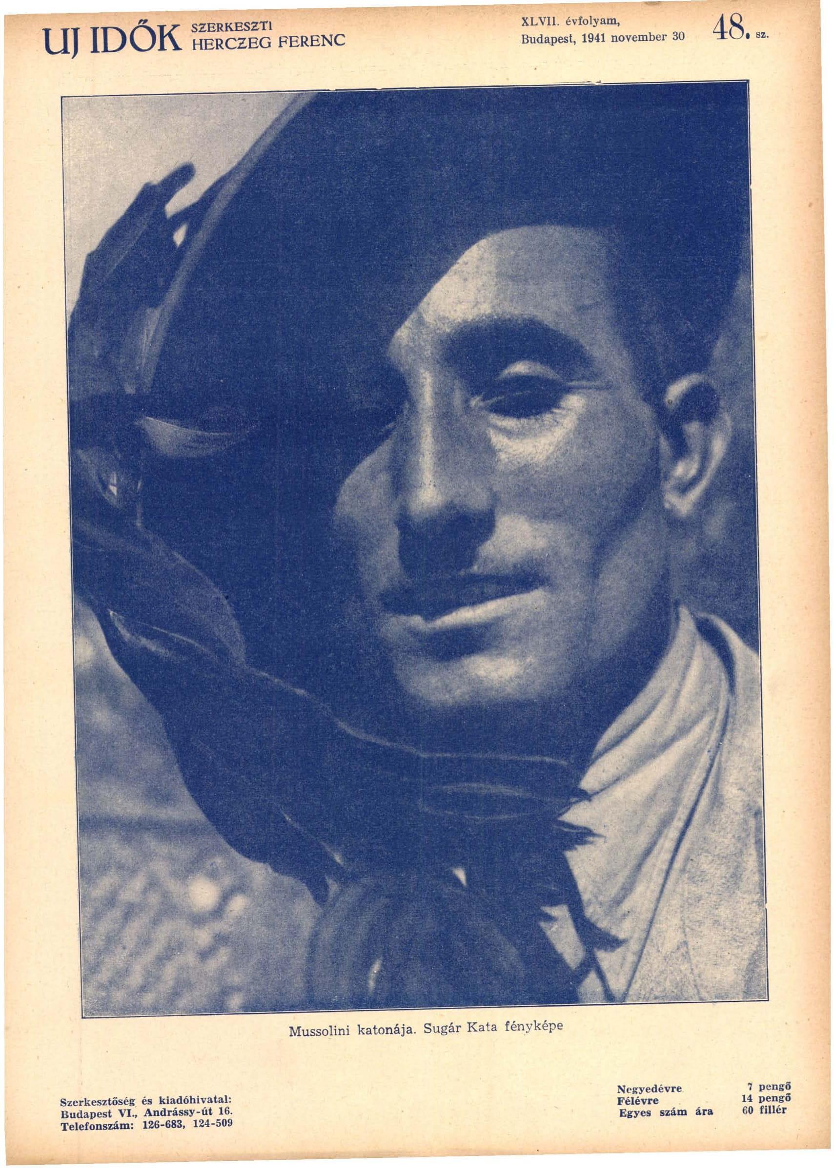 Fotó: Sugár Kata: Mussolini katonája<br />Megjelent: Új Idők, 1941. 2.<br />Forrás: adtplus.arcanum.hu