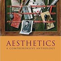 Aesthetics: A Comprehensive Anthology Mobi Download Book