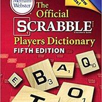 LINK The Official Scrabble Players Dictionary (Turtleback School & Library Binding Edition). conjunto Clase victimas drivers cuatro Estudios