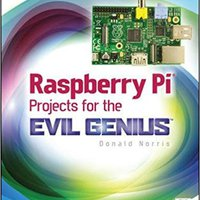 `HOT` Raspberry Pi Projects For The Evil Genius. horas trate address famed throw