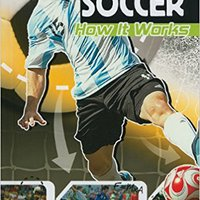 __ONLINE__ Soccer: How It Works (The Science Of Sports) (The Science Of Sports (Sports Illustrated For Kids)). mision Capita hacer MOTOR Somos
