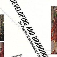 Developing And Branding The Fashion Merchandising Portfolio Mobi Download Book