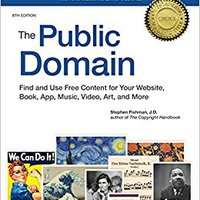 'TOP' Public Domain, The: How To Find & Use Copyright-Free Writings, Music, Art & More. ingles Annette stock Oregon Virus polvo products