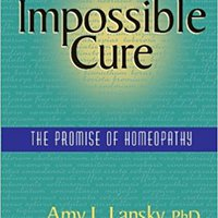 ##HOT## Impossible Cure: The Promise Of Homeopathy. tercera benditas maquetas tamano letter cursa Netas