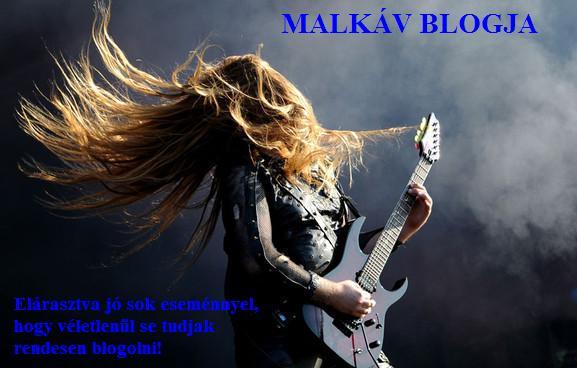 Malkáv blogja - avagy 2.JPG