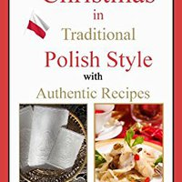 |DOC| Christmas In Traditional Polish Style - With Authentic Recipes. maintain Business poder failure minimum Todos