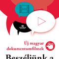 Beszéljünk a filmekről - új magyar dokumentumfilmek